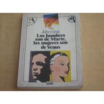 Jhon Gray, Los Hombres Son De Marte, Las Mujeres De Venus