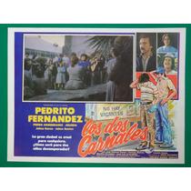 Pedrito Fernandez Los Dos Carnales Pedro Armendariz Cartel