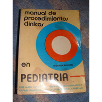Libro Manual De Procedimientos Clinicos En Pediatria