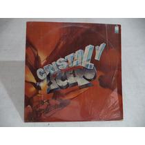 Cristal Y Acero 1984 Lp Con Letras Semi Nuevo Metal Mexico