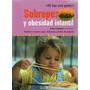 Sobrepeso Y Obesidad Infantil Recetas Sanas Y Deliciosas Vv4