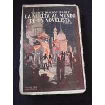 La Vuelta Al Mundo De Un Novelista - Tomo 2 - Vicente Blasco