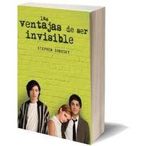 Las Ventajas De Ser Invisibles, Stephen Chbosky