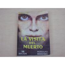 Rodolfo Benavides, La Visita Del Muerto, Editores Mexicanos