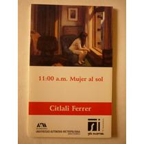 11 Am Mujer Al Sol Citlali Ferrer Amor Depresion