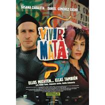 Vivir Mata. Susana Zabaleta Y Daniel Gimenez Cacho. En Dvd