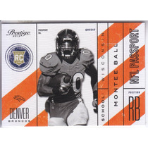 2013 Prestige Nfl Passport Rookie Montee Ball Rb Broncos Wis