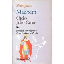 Macbeth / Otelo / Julio Cesar - William Shakespeare / Edaf