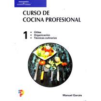 Cocina Profesional 1 - Manuel Garces / Paraninfo