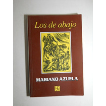 Los De Abajo Mariano De Azuela Envio Gratis