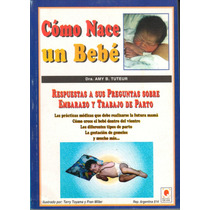Libro Autoayuda Como Nace Un Bebe