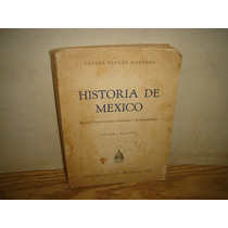 Historia De México - Épocas Precortesianas, Colonial, -1968