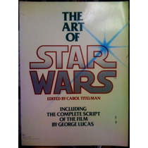 Star Wars.libro .the Art Of Star Wars,edicion Del 79. Raro.