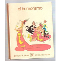 El Humorismo Biblioteca Salvat De Grandes Temas