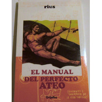 El Manual Del Perfecto Ateo, Rius