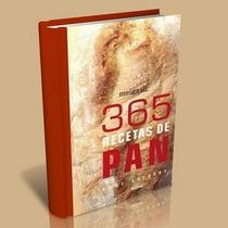 365 Recetas De Pan Anne Sheasby, Nuevo, Faciles Y Difíciles