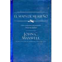 Mapa De Mi Sueño, El - John C. Maxwell / Oceano