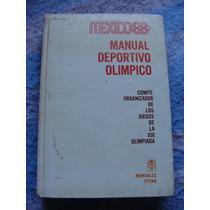 Libro Mexico 68, Manual Deportivo Olimpico, Comité Organizad