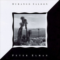 Peter Elman Durango Saloon Cd Semnvo 1ra Ed 1990 Made In Usa