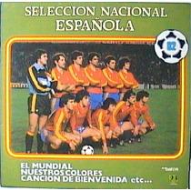 Fifa Mundial España 82 Lp Seleccion Nal Española Muy Raro