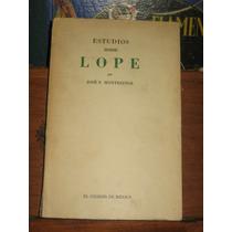 José F Montesinos Estudios Sobre Lope