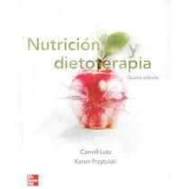 Lutz Nutrición Y Dietoterapia 5a Ed !nuevos 100% Originale!