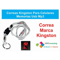 Correas Kingston Para Celulares Memorias Usb Mp3