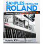 Samples Roland Fantom Series Xa,x6,x7,x8.