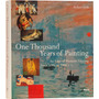 One Thousand Years Of Painting  - Stefano Zuffi  -en Inglés