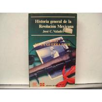 Historia General De La Revolucion Mexicana Vol4 / Valades