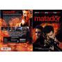 El Matador 2005 Dvd Seminuevo Envio Gratis