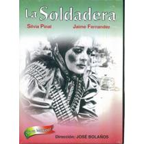 La Soldadera. Silvia Pinal Y Jaime Fernendez. Formato Dvd