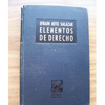 Elementos De Derecho-efraín Moto Salazar-400pag-p.dura-vbf