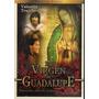 La Virgen De Guadalupe, Valentin Trujillo. Formato Dvd