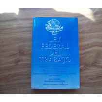 Ley Federal Del Trabajo-y Reglamentos-edi-emu-vbf