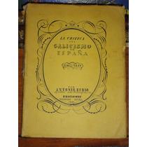 Antonio Rubio La Crítica Del Galicismo En España 1726-1832