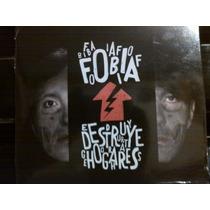 Cd / Dvd Fobia Destruye Hogares (edicion Especial) Nuevo