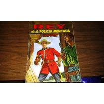 Comics De Rey De La Policia Montada #7, Edit.lord