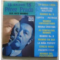 Perez Prado / 15 Exitos 1 Disco Lp Vinilo