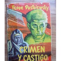 Crimen Y Castigo-l.antiguo-p.dura-550 Pag-f.dostoiewsky-vbf