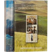 Un Largo Viaje En Busca Del Tesoro - M. Malacchini -2 Tomos