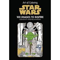 Arte De Colorear De Star Wars: 100 Imágenes Para Inspirar La