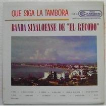 Banda Sinaloense El Recodo /que Siga La Tambora 1 Disco Lp