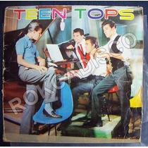 Rock Mexicano, Teen Tops, Lp 12´, Hecho En México