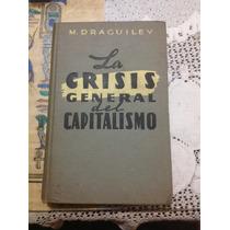 Libro Antiguo La Crisis General De Capitalismo 1960