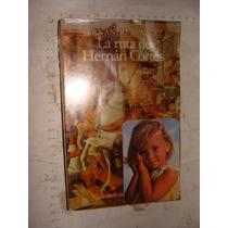 Libro La Ruta De Hernan Cortes , Fernando Benitez, Año 1983