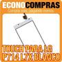 Touch Screen Para Lg P714 L7x Color Blanco 100% Nuevo!!!!!!