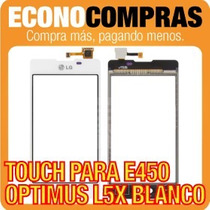 Touch Screen Para Lg Optimus L5x E450 Blanco 100% Nuevo!!!!!