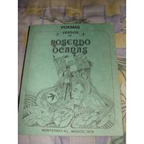 Poemas Versos De Rosendo Ocaras, Monterrey N. L. Mexico 1976