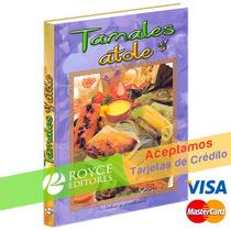 Tamales Y Atole De Librooksmx Disponible En Royceshop